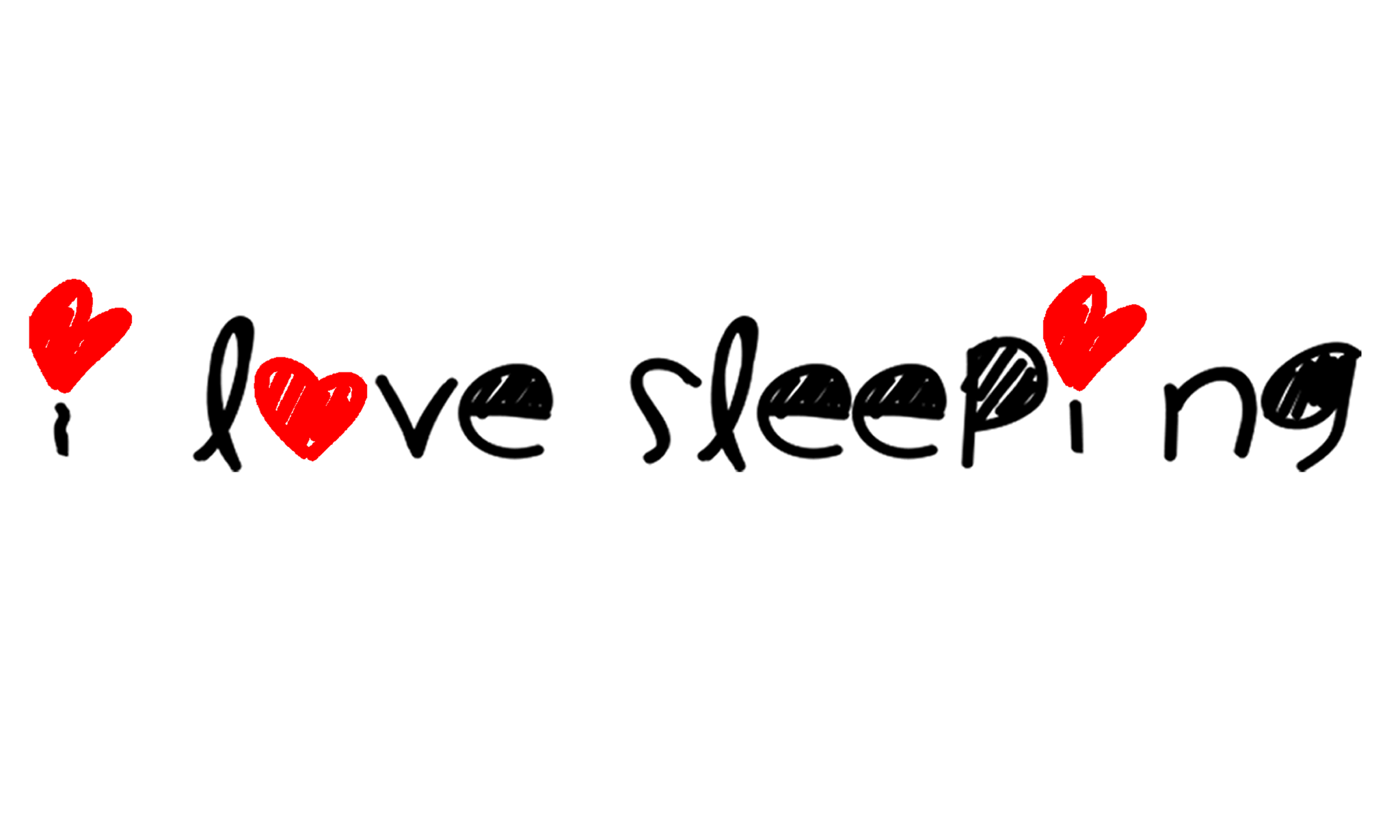 i love sleeping